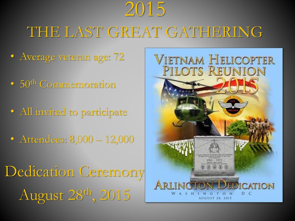 Vietnam Helicopter Pilot and Crewmember Memorial - ppt download