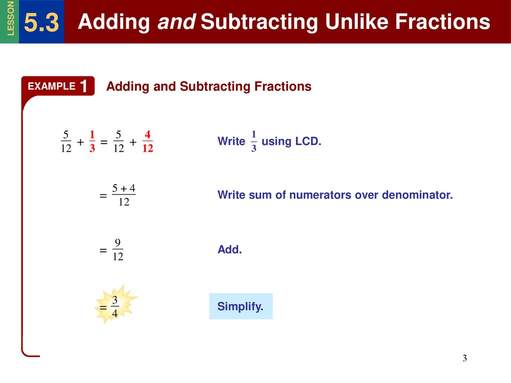 5.3 Adding and Subtracting Unlike Fractions - ppt download
