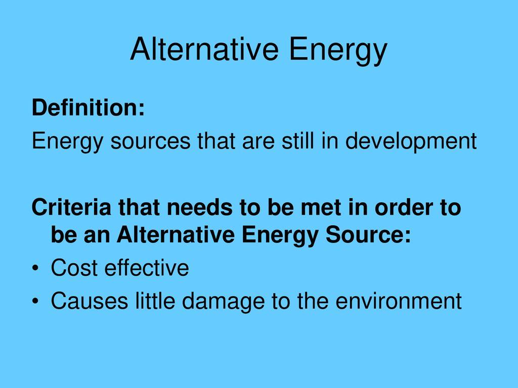 alternative energy. - ppt download