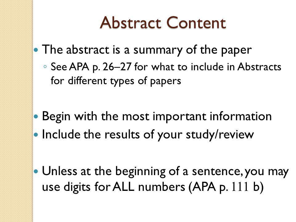 Abstract Content The abstract is a summary of the paper