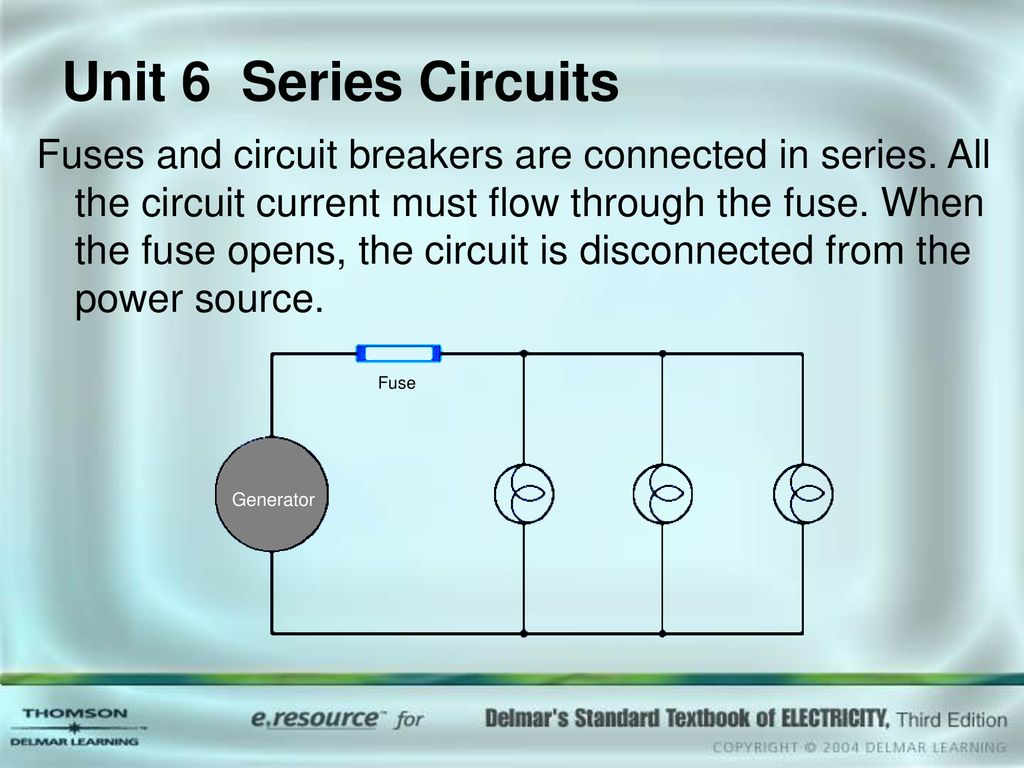 Series Circuits Objectives Discuss The Properties Of Unit 6