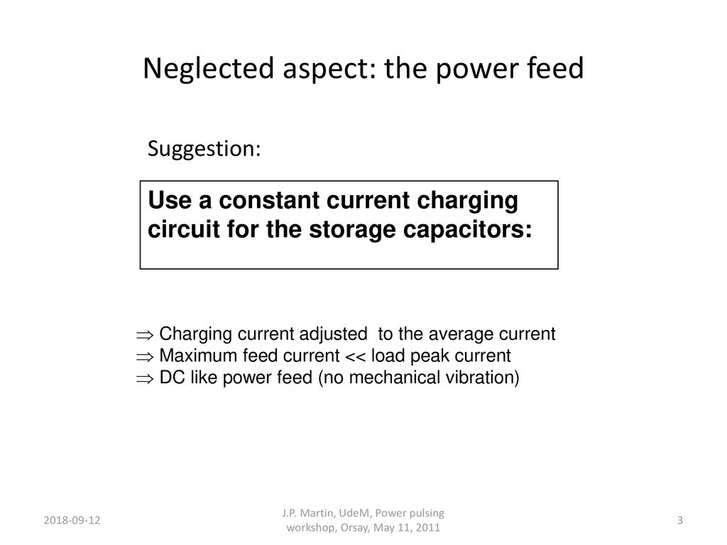 Constant Current Charging Circuit For Power Pulsing Ppt Download This Can Be Adjusted To 3 Neglected Aspect The Feed Suggestion Use A Storage Capacitors