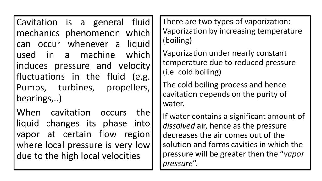 Propeller Cavitation The Phenomenon of Cavitation  - ppt