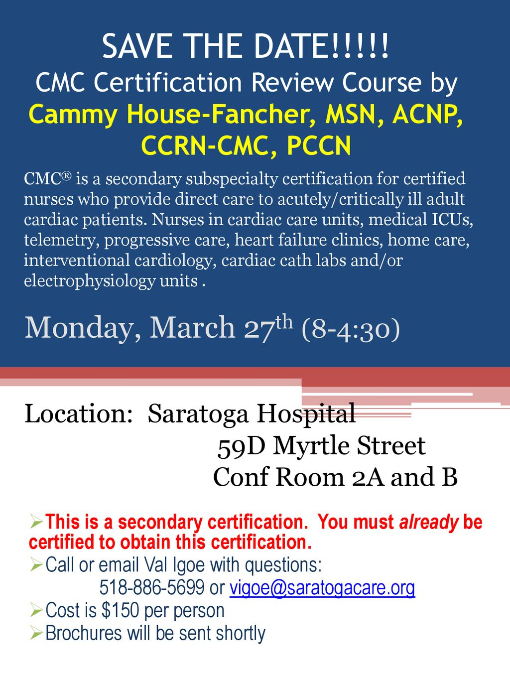 or SAVE THE DATE!!!!! CMC Certification Review Course by