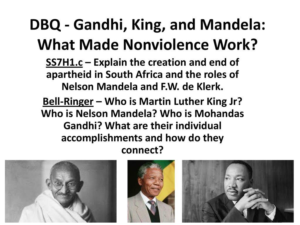 Dbq Gandhi King And Mandela What Made Nonviolence Work Ppt