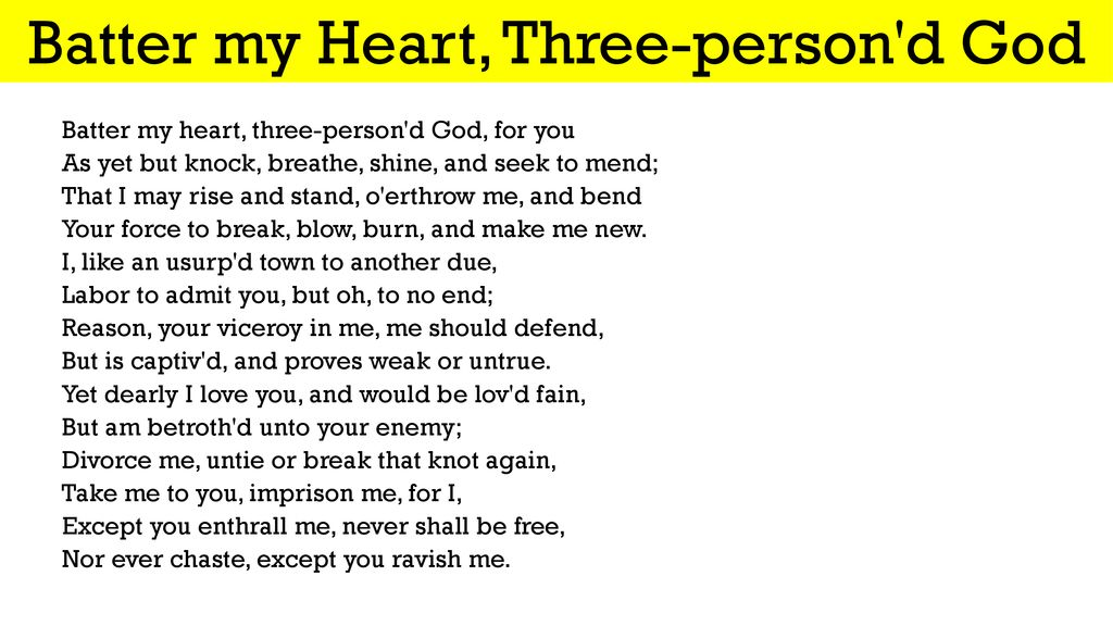 batter my heart three personed god theme