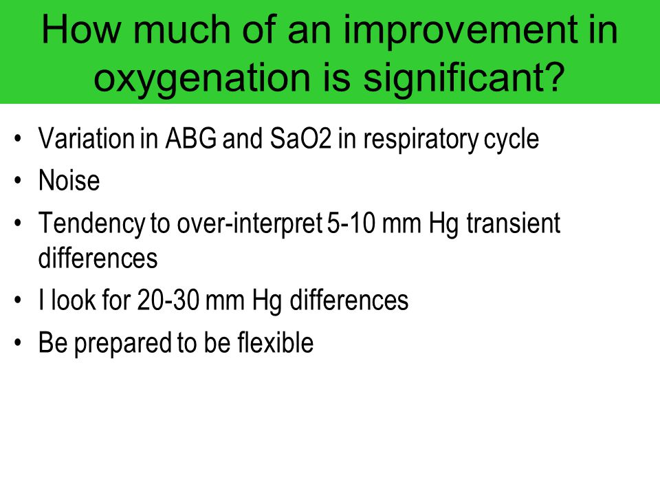 How much of an improvement in oxygenation is significant