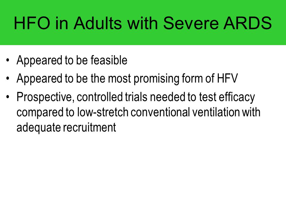 HFO in Adults with Severe ARDS