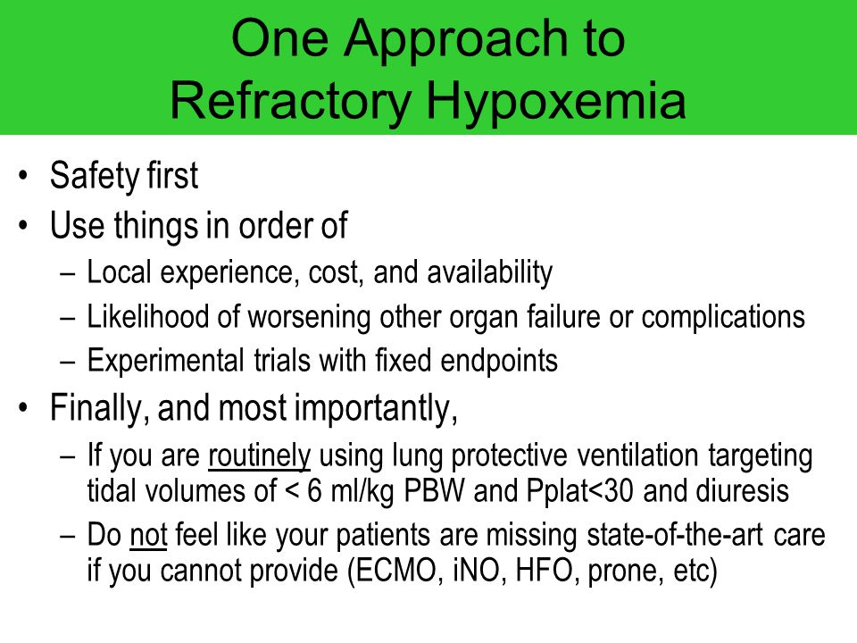 One Approach to Refractory Hypoxemia