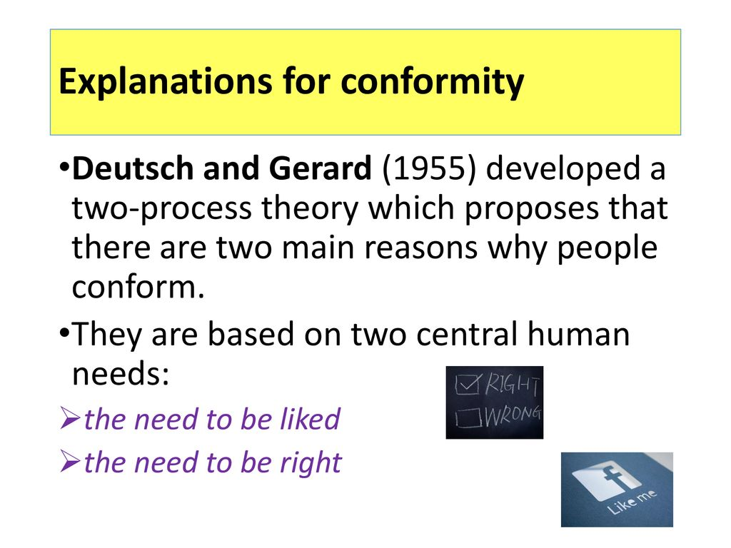 11 Explanations For Conformity