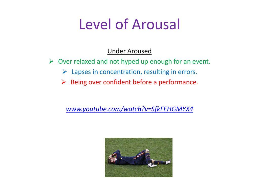 under arousal