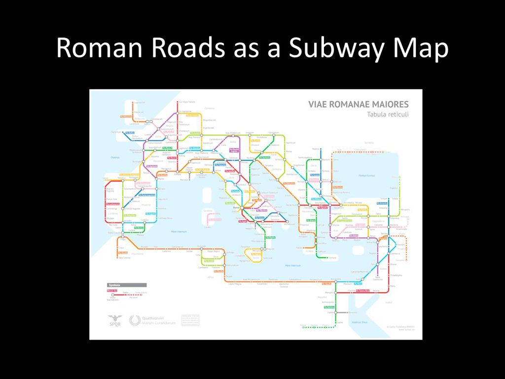 Roman Roads As A Subway Map.Spatial Relating To Space Ppt Download