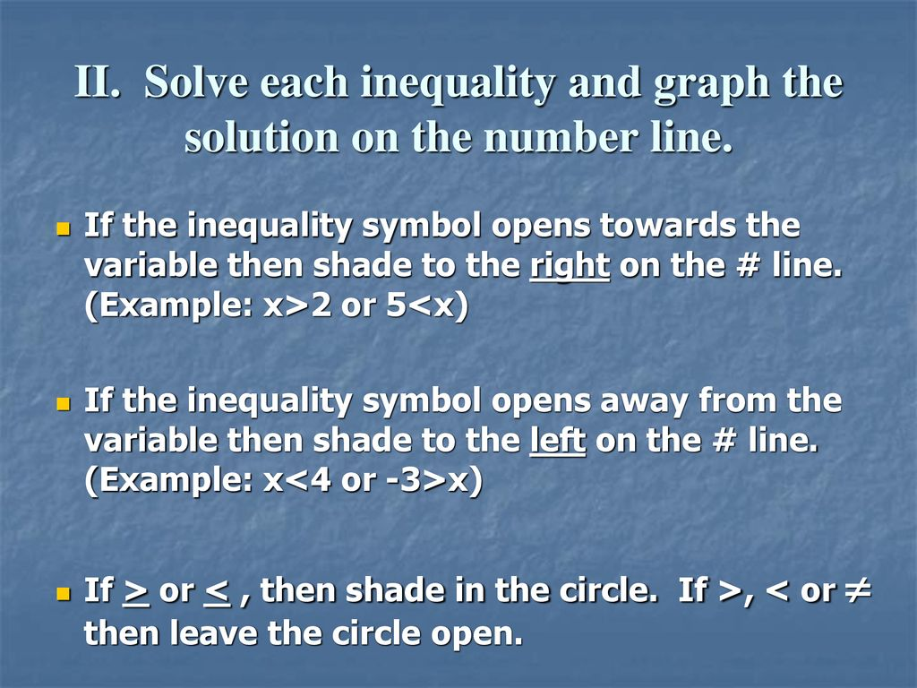 1.7 Introduction to Solving Inequalities - ppt download