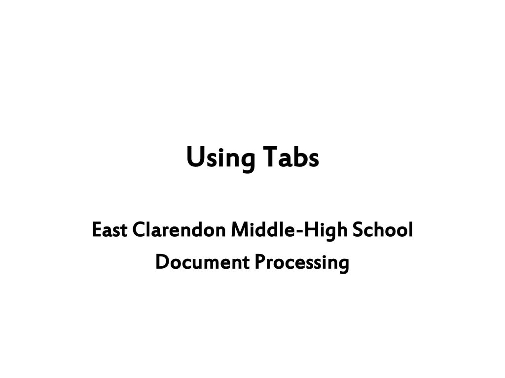 East Clarendon Middle-High School Document Processing - ppt