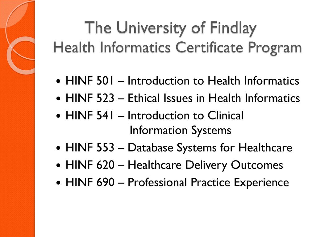 The University Of Findlay Health Informatics Program Ppt Download