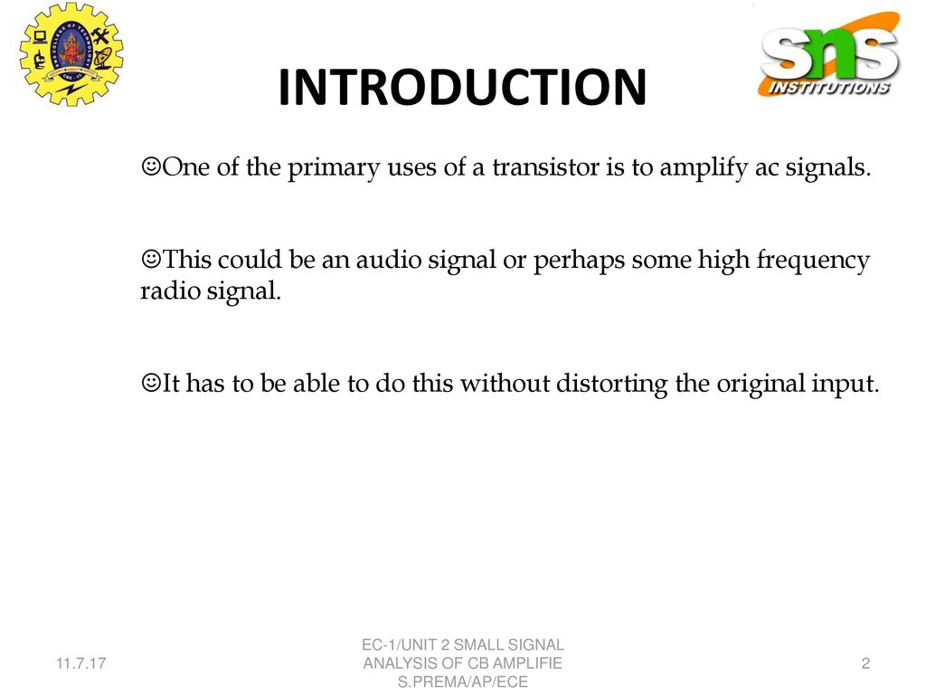 SMALL SIGNAL ANALYSIS OF CB AMPLIFIER - ppt download