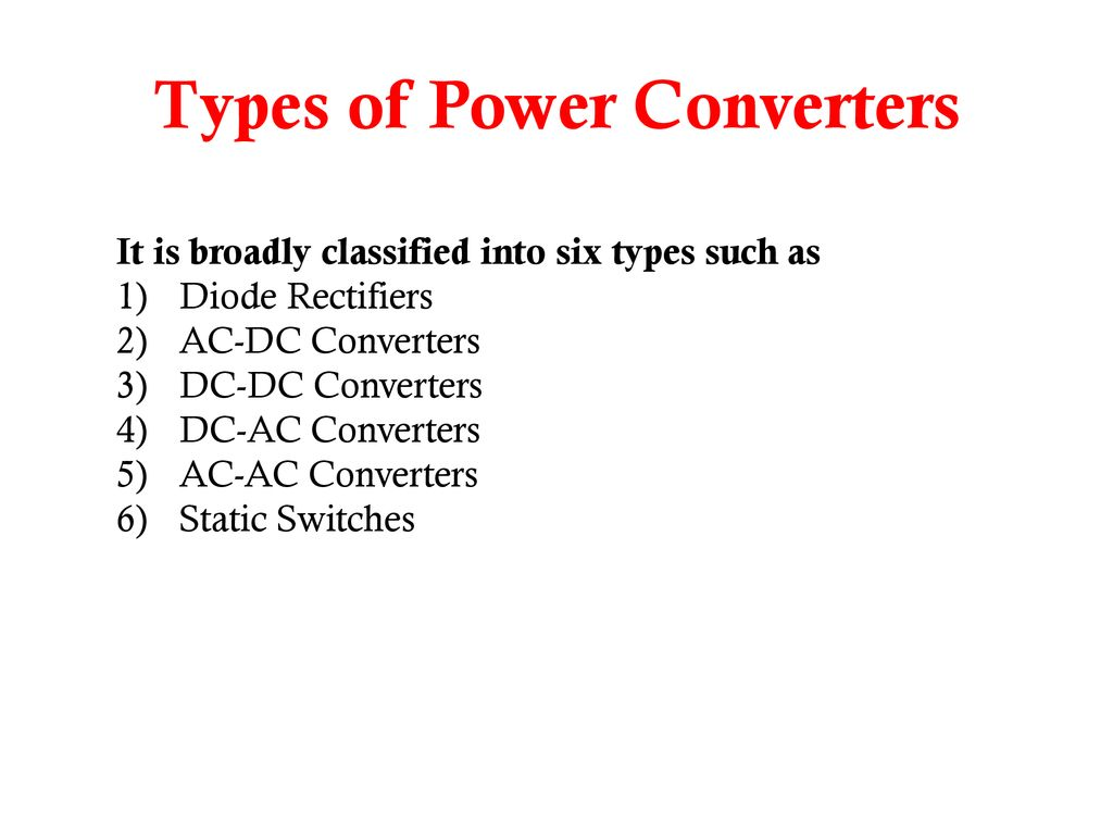 Power Electronics Converter Types - ppt download