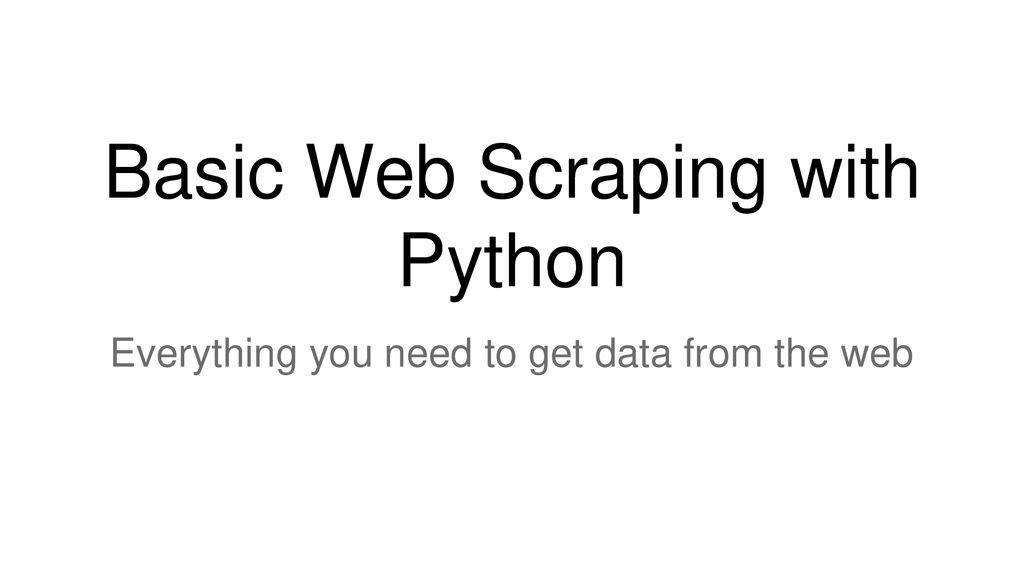 Web Scraping Using Python Ppt