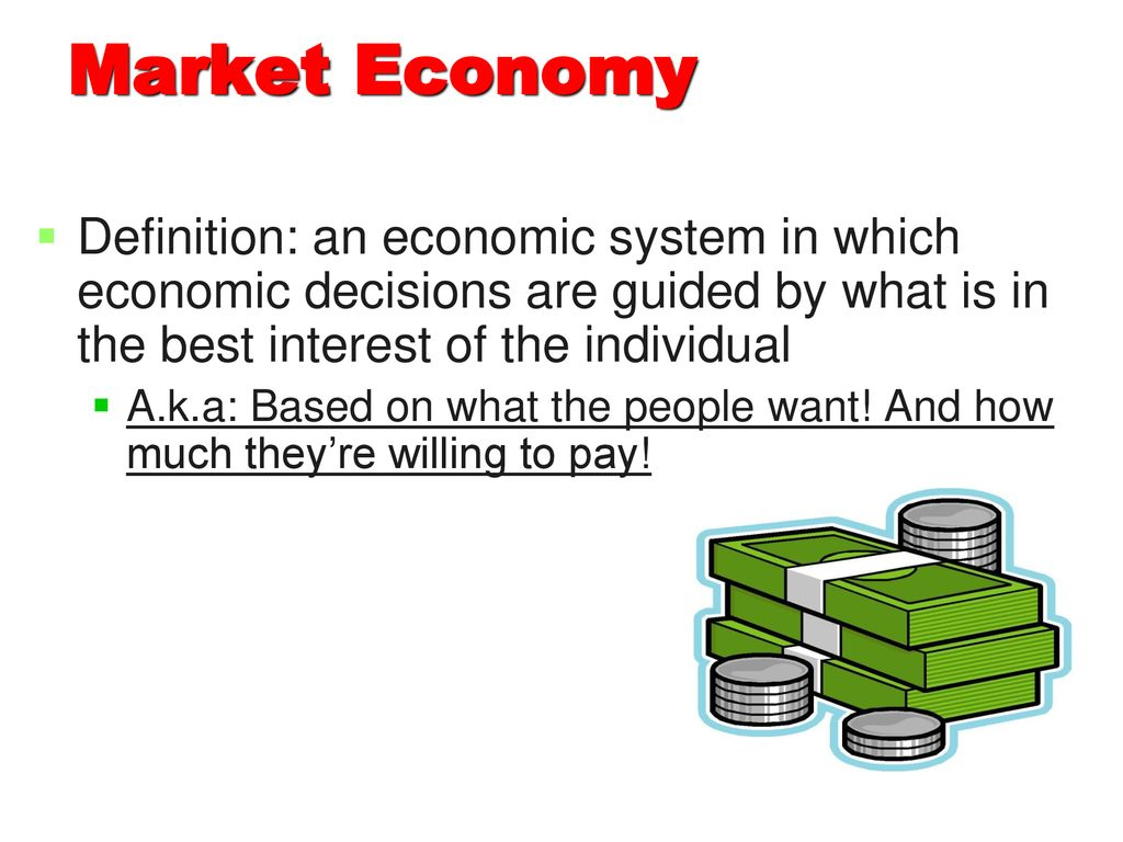 economic systems i will: identify parts of the 3 basic economy types