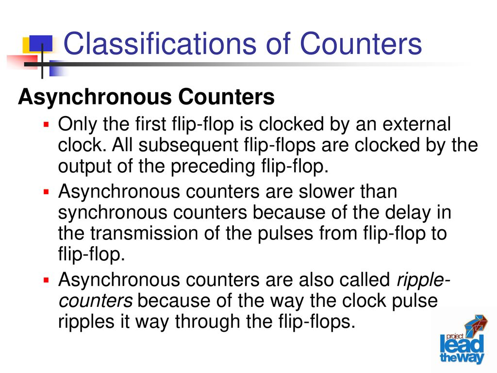 Asynchronous Counters Ppt Download Synchronous Logical Electronic Jk Flip Flop Up Down Counter Classifications Of