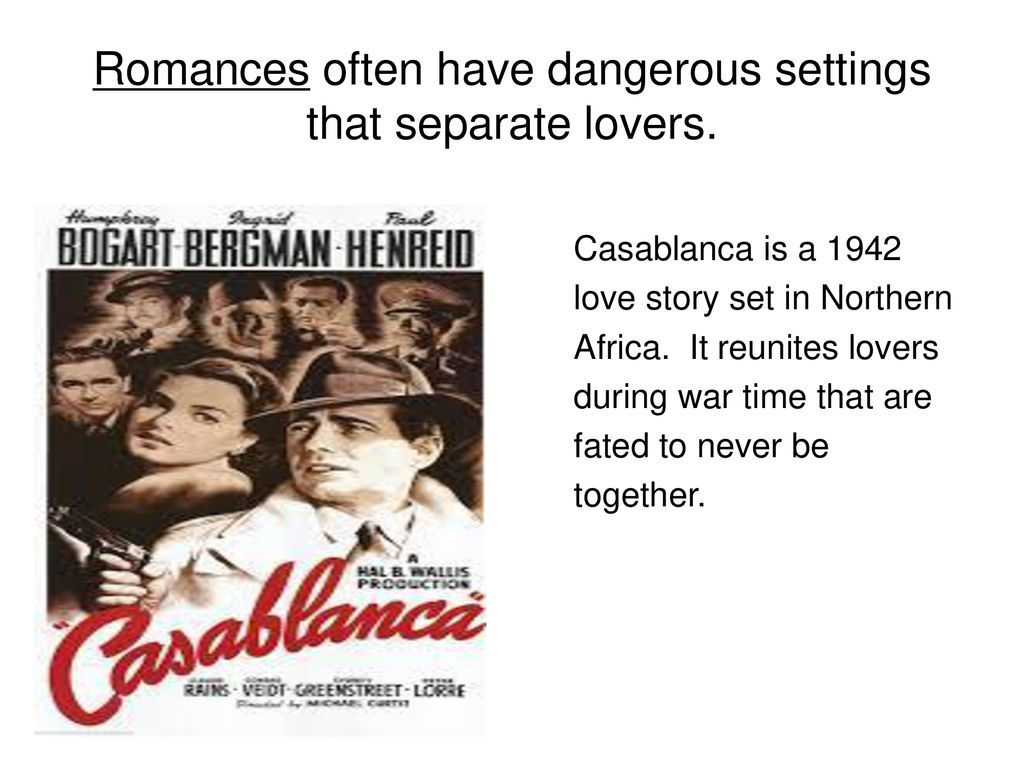 Romantic stories are important because they depend on deep feelings