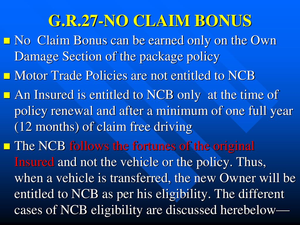 G R 27 No Claim Bonus No Claim Bonus Can Be Earned Only On The Own