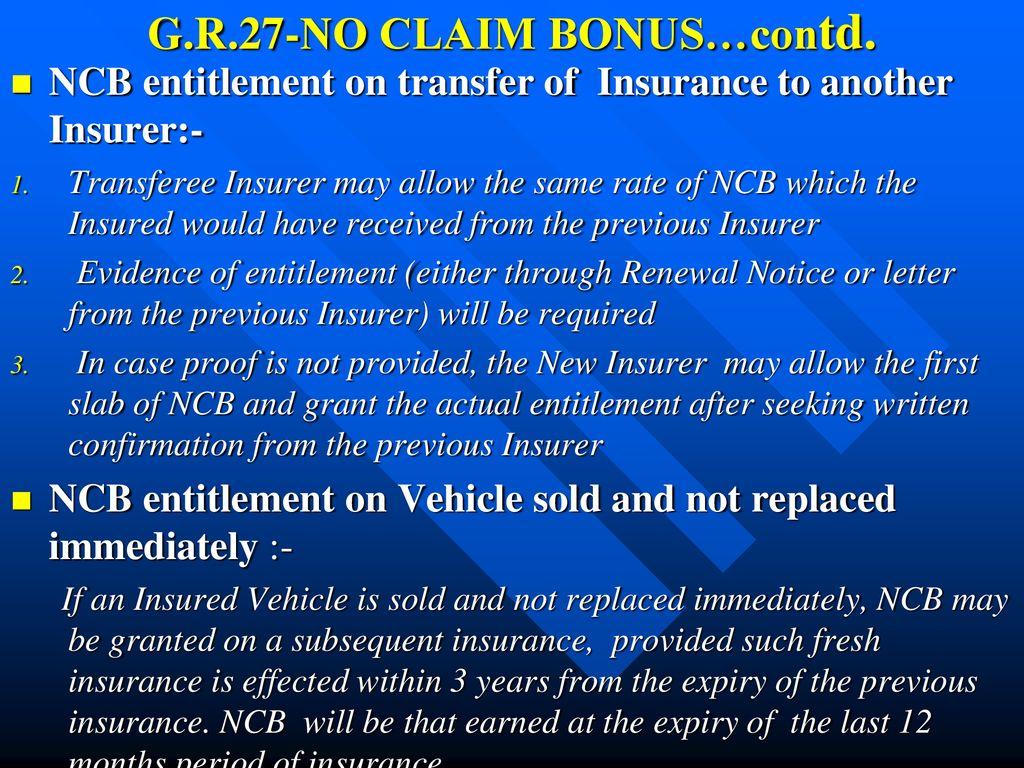 G R 27 No Claim Bonuscontd