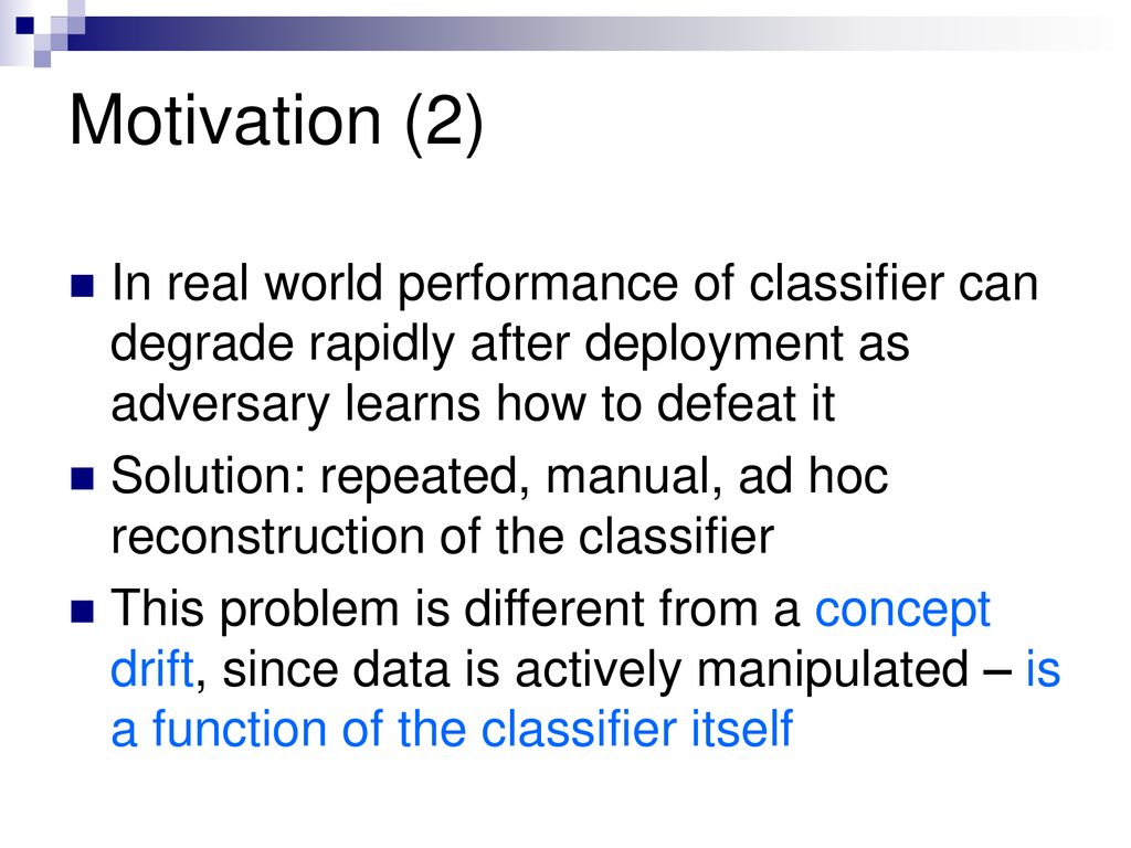 KDD 2004: Adversarial Classification - ppt download