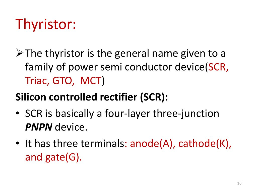 Institute Of Technology Ppt Download Silicon Controlled Rectifier Scr Is A Semiconductor Device Used In 16 Thyristor