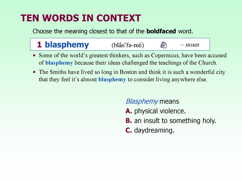 Unit Two: Chapter 10 • blasphemy • incite • enmity