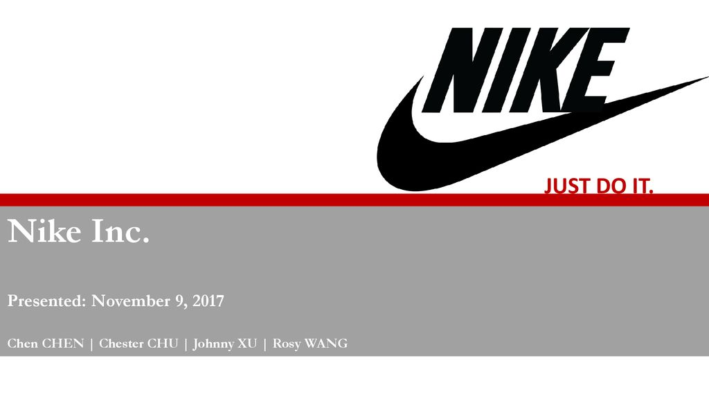 nike inc just do it presented november 9 ppt download