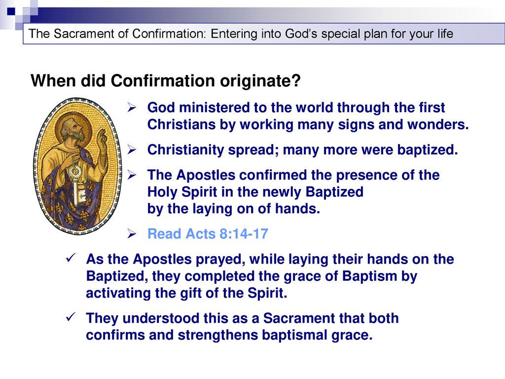 Confirmation: Entering into God's plan for your life - ppt