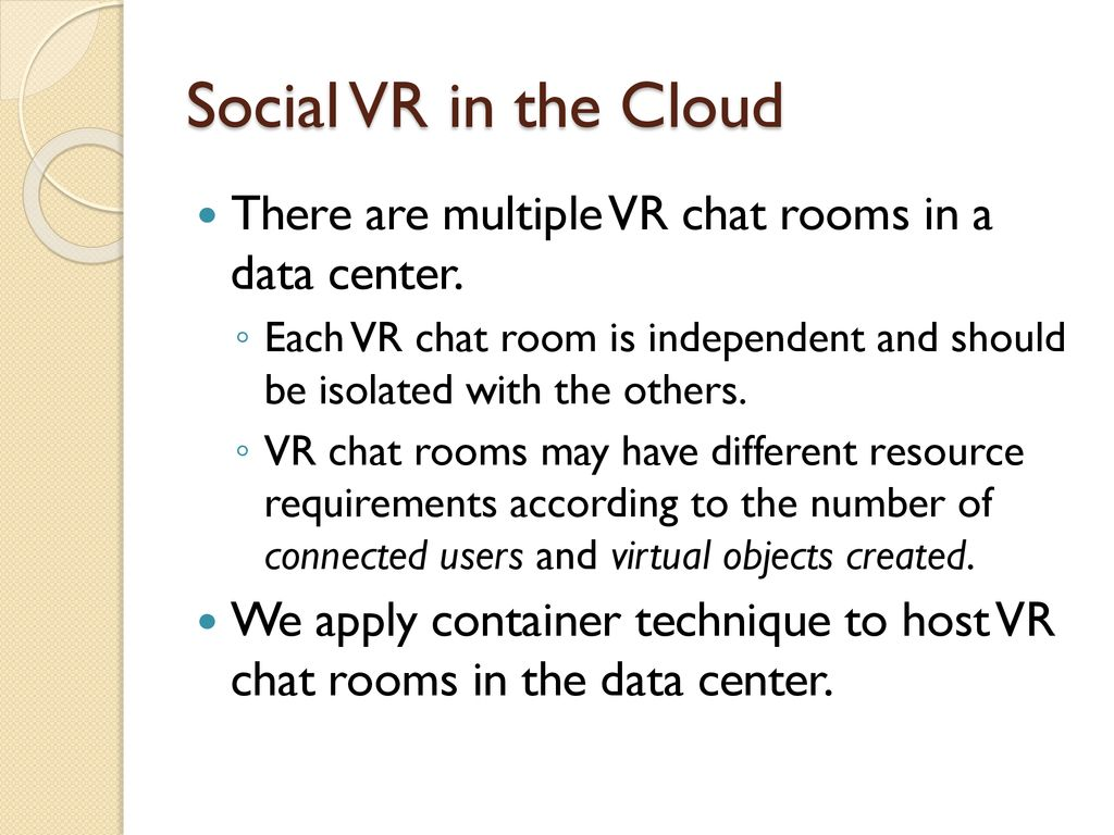 Cloud-Assisted VR  - ppt download