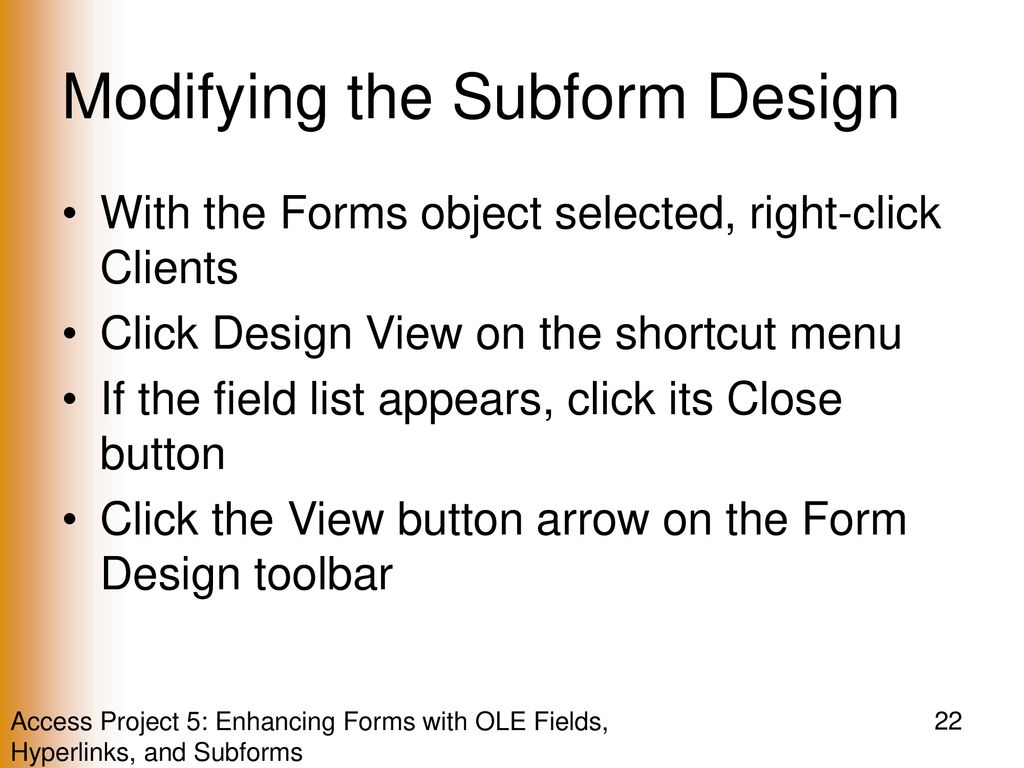 Enhancing Forms with OLE Fields, Hyperlinks, and Subforms - ppt download