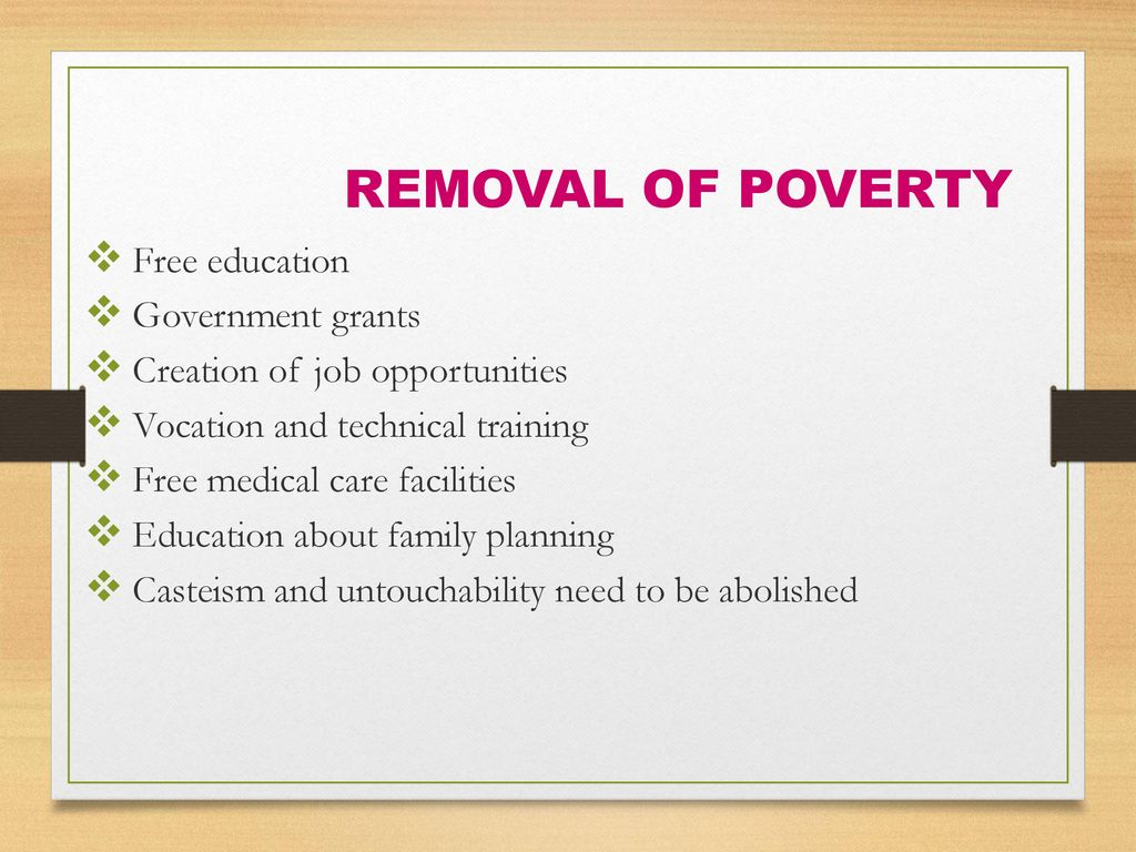 removal of poverty