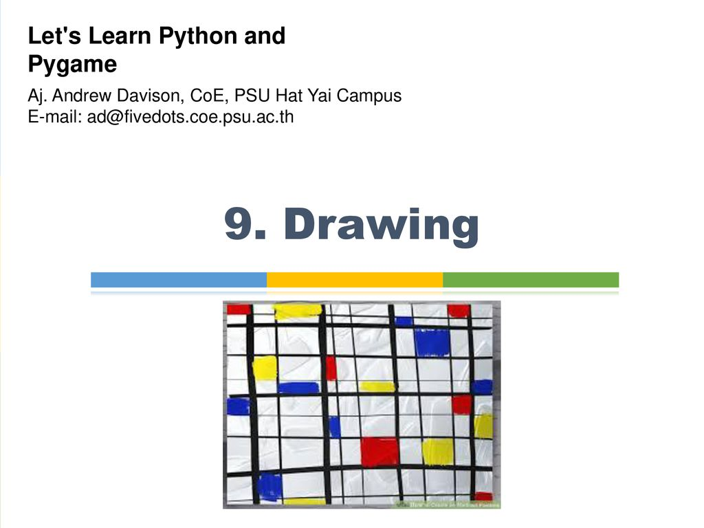 9  Drawing Let's Learn Python and Pygame - ppt download