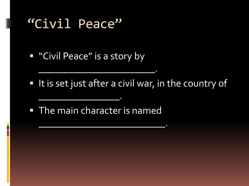 civil peace short story