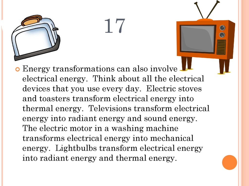 What Device Transforms Electrical Energy Into Mechanical How Does An Electric Generator Work 18 17 Transformations Can Also Involve