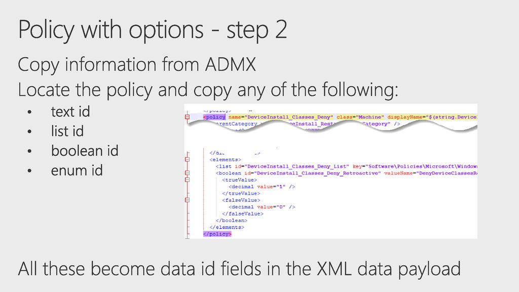 Group Policy in MDM: Dealing with ADMX backed policies - ppt download