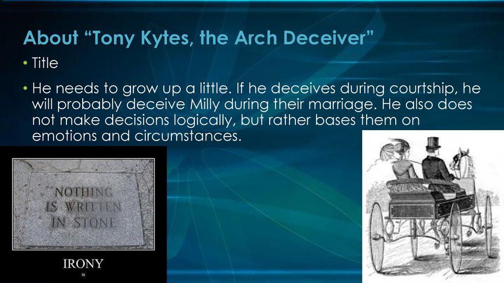 arch deceiver