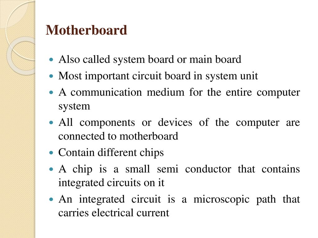 Components Of Computer Ppt Download Primary Circuit Board Connects All The Basic A Motherboard Also Called System Or Main