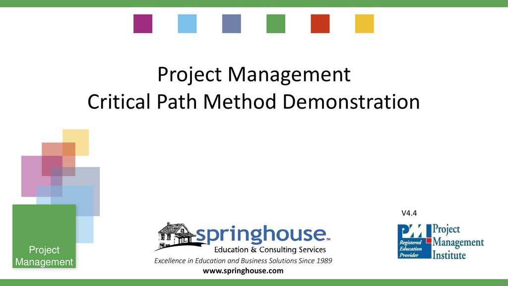 Project Management Critical Path Method Demonstration Ppt Download