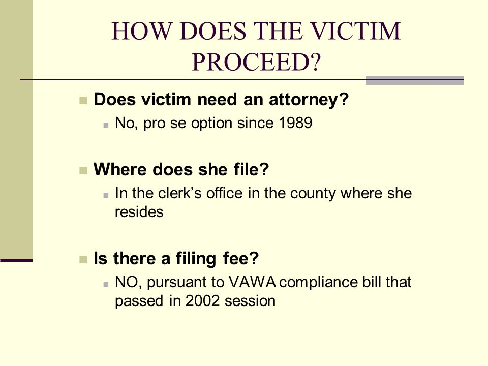 HOW DOES THE VICTIM PROCEED