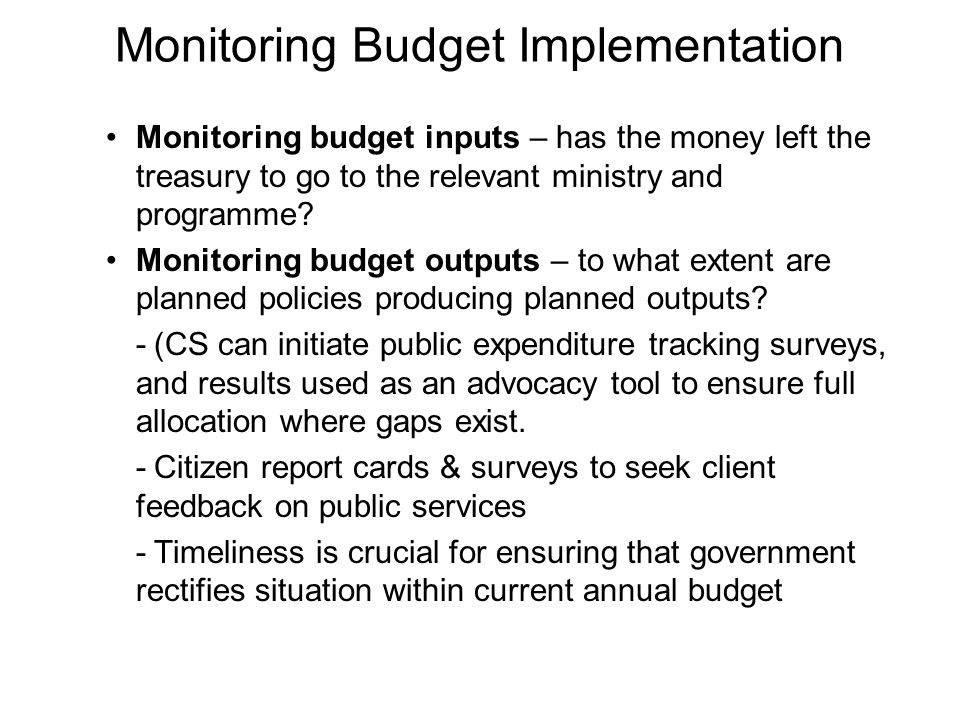 Monitoring Budget Implementation
