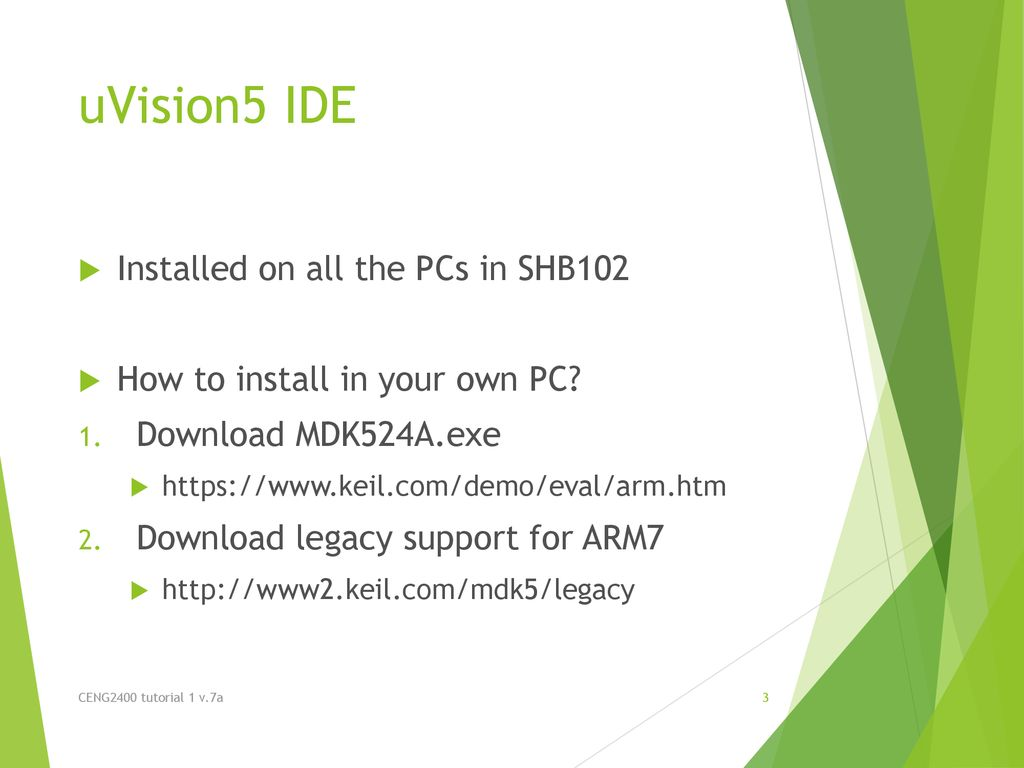 CENG2400 Tutorial 1 Keil IDE CENG2400 tutorial 1 v 7a  - ppt download