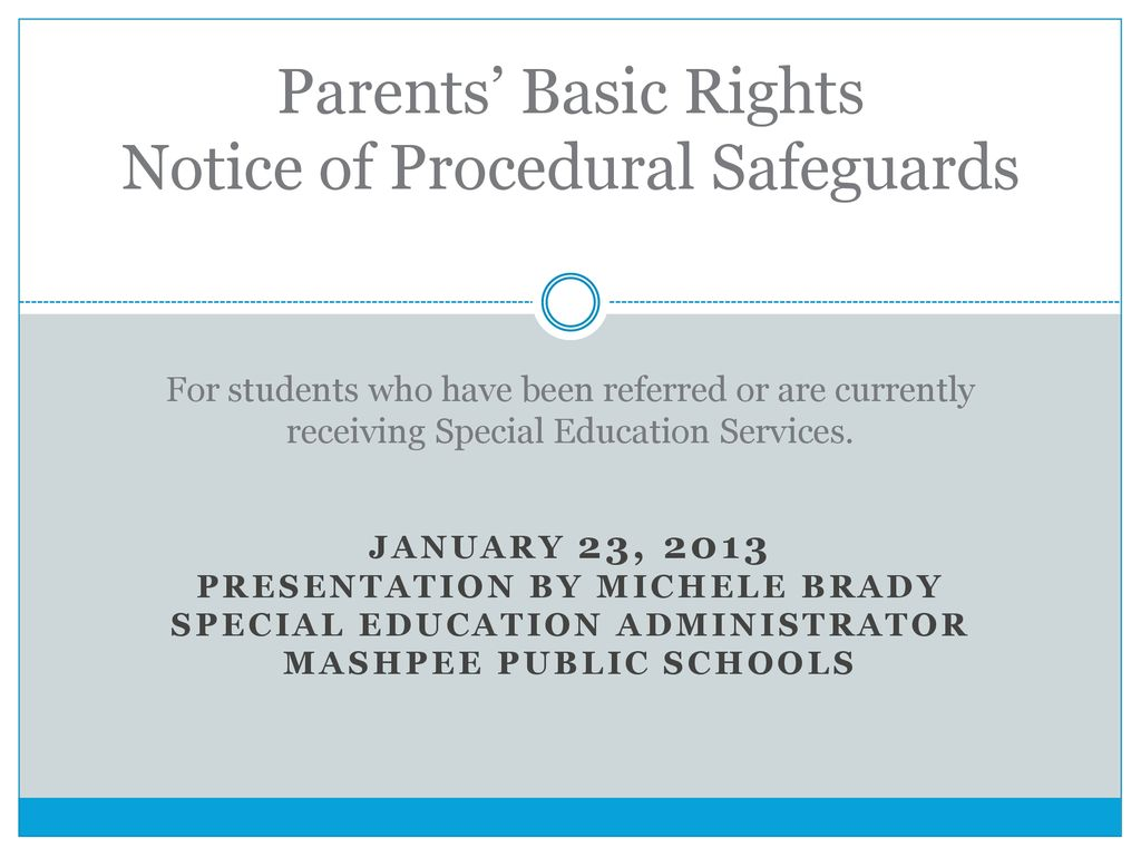 Parents Rights In Special Education Notice Of Procedural Safeguards >> Parents Basic Rights Notice Of Procedural Safeguards For