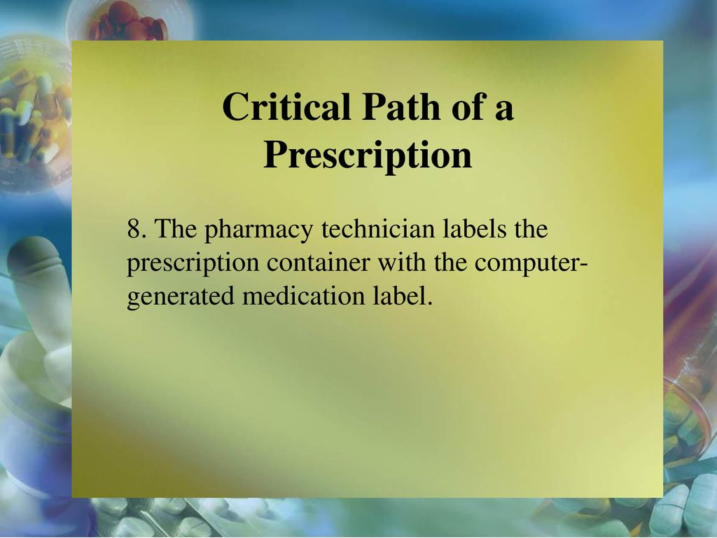 critical path of a prescription