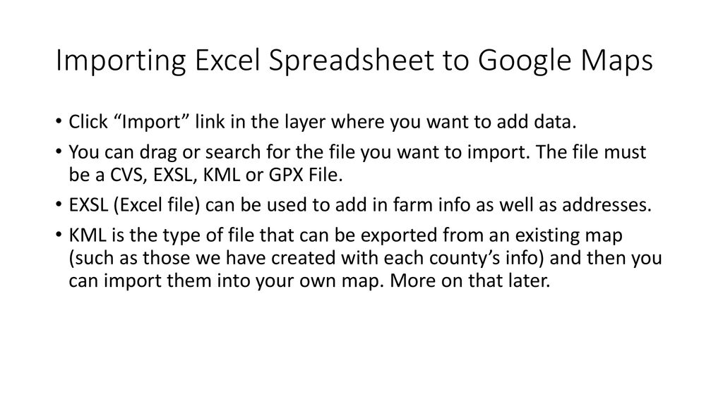 Using Excel with Google Maps - ppt download on import csv, import powerpoint, import database,
