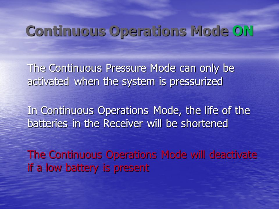 Continuous Operations Mode ON
