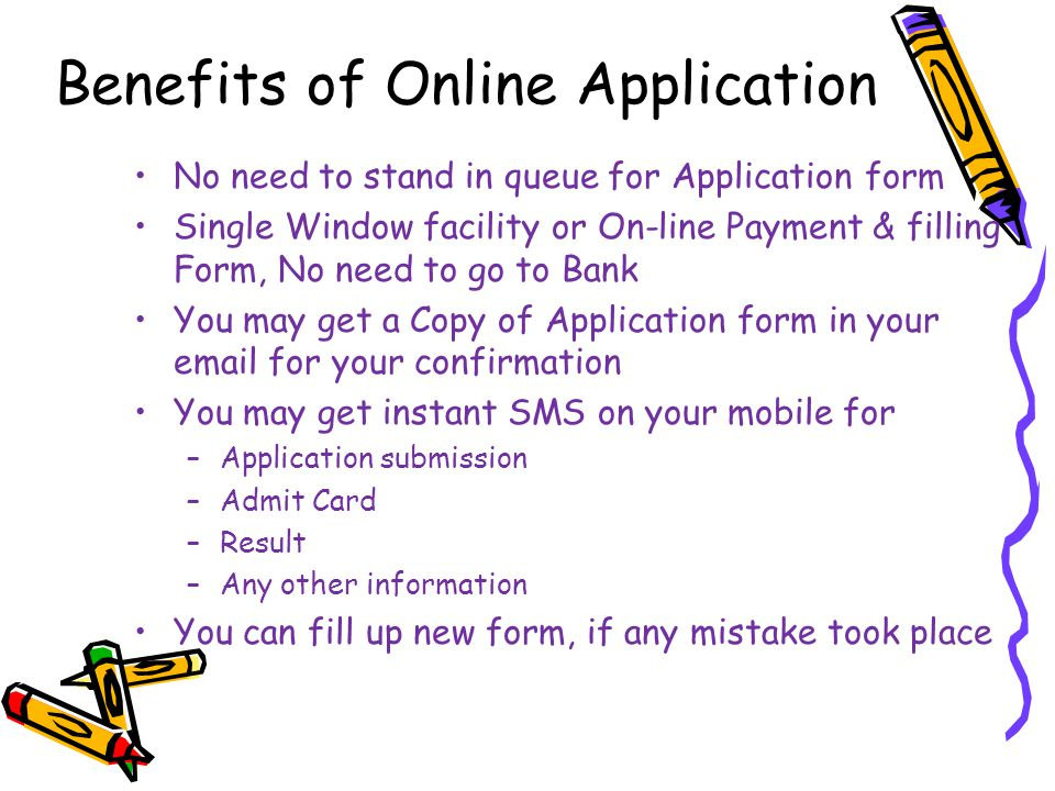 Benefits of Online Application
